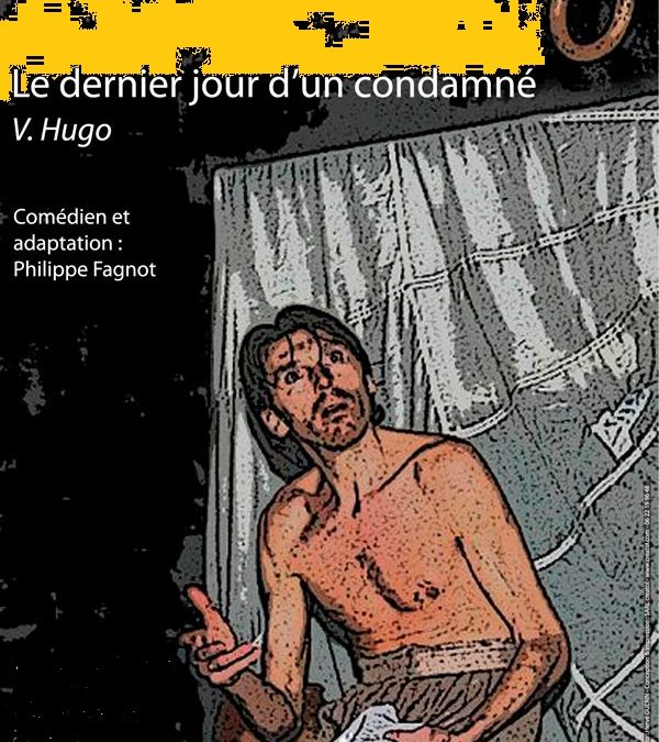 """LE DERNIER JOUR D'UN CONDAMNE "" de Victor HUGO"